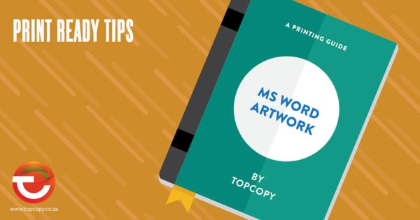 Print ready tips for Microsoft Word
